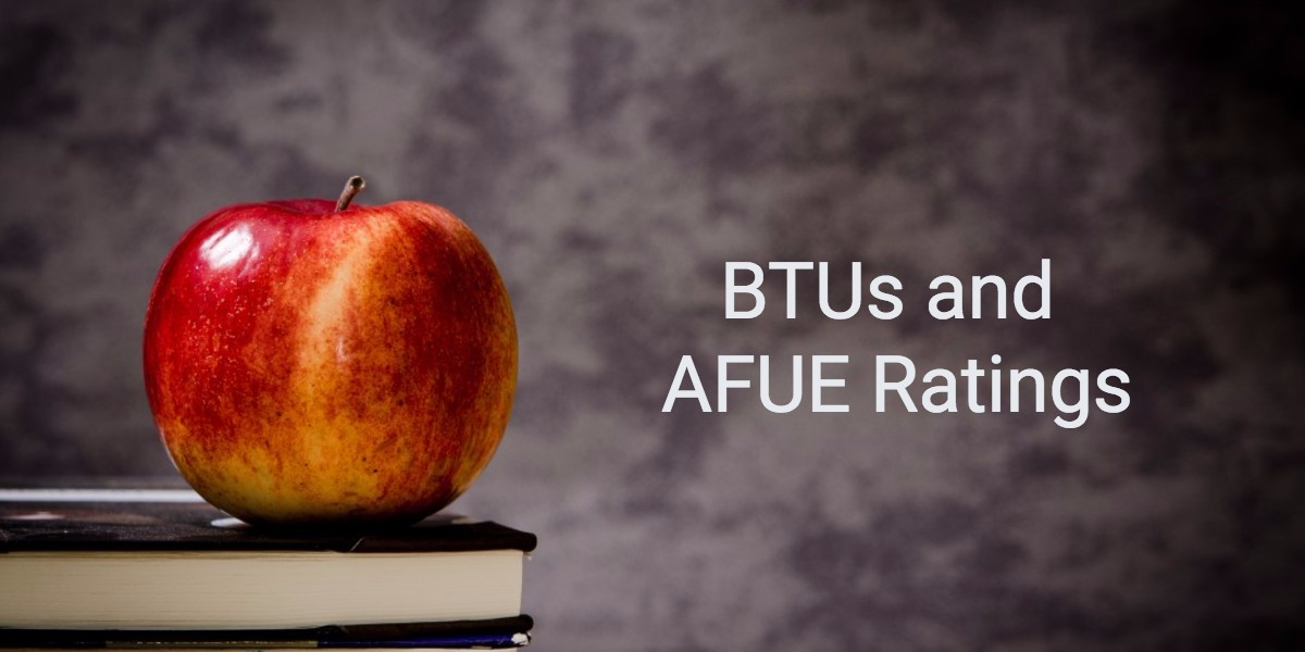 What You Need to Know About BTUs for Your HVAC System