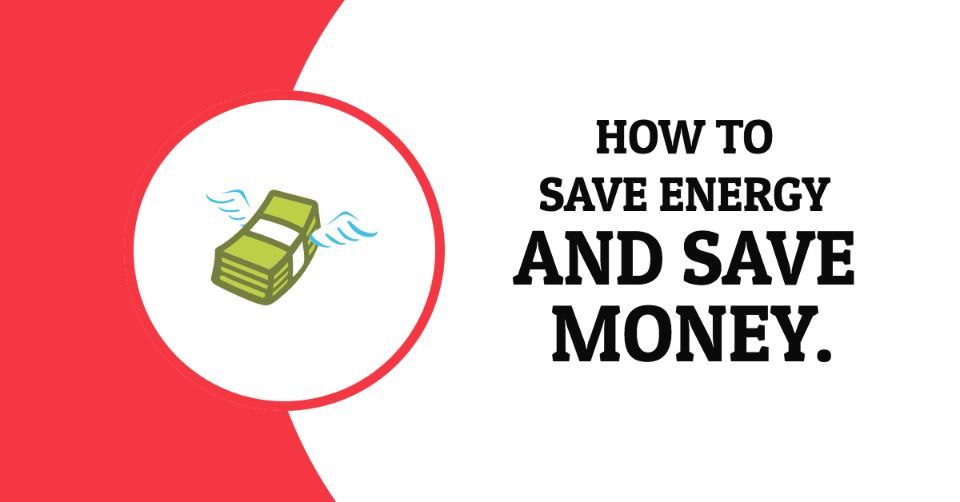 how-to-save-energy-and-money