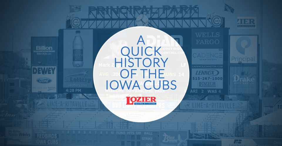 A Quick Look at the History of the Iowa Cubs